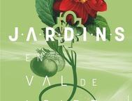 SAISON CULTURELLE JARDINS EN VAL DE LOIRE