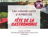 FÊTE DE LA GASTRONOMIE A AMBOISE